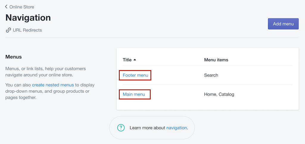 navigation footer menu main menu Shopify